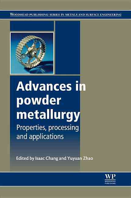 Advances in Powder Metallurgy By Chang, Isaac (EDT)/ Zhao, Yuyuan (EDT)